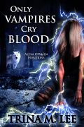 Only-Vampires-Cry-Blood
