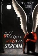 Whisper-to-a-Scream